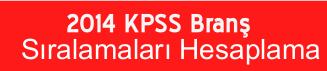 KPSS Branş Sıralamarı Hesaplama