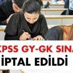 2010 KPSS Genel Kültür Yetenek Sınavı da İptal Edildi!
