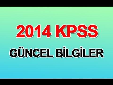 2014 KPSS Güncel Bilgiler Videosu İzle