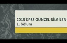 2015 KPSS Güncel Bilgiler Video