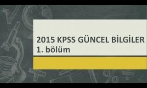2015 KPSS Güncel Bilgiler Ders Notları Video