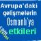 Avrupa'daki Gelişmelerin Osmanlı'ya Etkisi Ders Notları