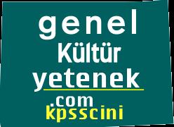 KPSS Genel Kültür Yetenek Testleri Online Çöz