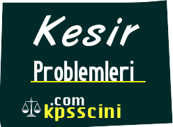 Kesir Problemleri Test Soruları Çöz 3