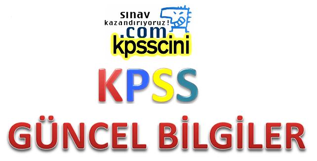 KPSS Güncel Bilgiler Olaylar PDF İndir