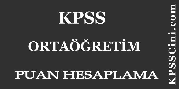 KPSS Ortaöğretim Puan Hesaplama