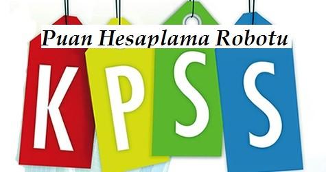 2015 2016 KPSS Puan Hesaplama Robotu Güncel!