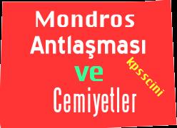 Mondros Ateşkes Antlaşması, Cemiyetler ve Çıkmış Sorular