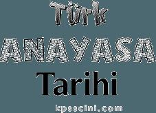 Türk Anayasa Tarihi Testi Çöz